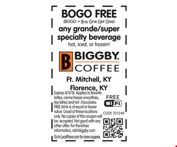 Free grande/super specialty beverage. Buy one, get one free. Expires 8/3/18. Applies to favorite lattes, creme freeze smoothies, tea lattes and hot chocolates. FREE drink is of equal or lesser value. Good at these locations only. No copies of this coupon will be accepted. Not good with any other offer. For franchise information, visit biggby.com. Go to LocalFlavor.com for more coupons.