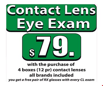 $79 for contact lens eye exam with the purchase of 4 boxes of contact lenses (12 pair)