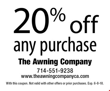 20% off any purchase. With this coupon. Not valid with other offers or prior purchases. Exp. 6-8-18.