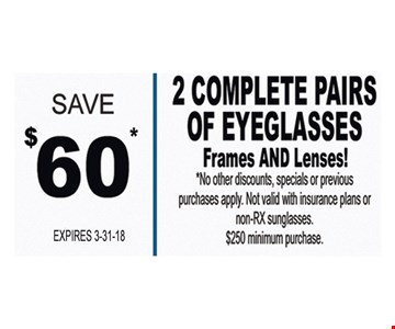 Save $60 on 2 complete pairs of eyeglasses.