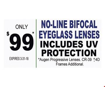 No-line bifocal eyeglass lenses only $99