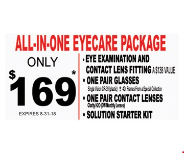 All-in-one eyecare package only $169 - eye examination and contact lens fitting, one pair of glassed, one pair contact lens, and solution starter kit.