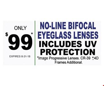 no-line bifocal eyeglass lenses $99 - includes uv protection. Image Progressive Lenses. Frames additional