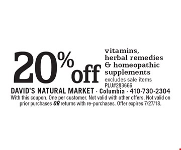20% off vitamins,herbal remedies & homeopathic supplements excludes sale items PLU#283666. With this coupon. One per customer. Not valid with other offers. Not valid on prior purchases or returns with re-purchases. Offer expires 7/27/18.