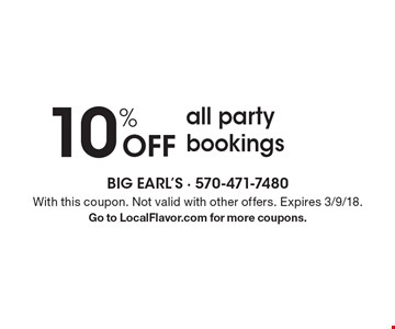 10% Off all party bookings. With this coupon. Not valid with other offers. Expires 3/9/18.Go to LocalFlavor.com for more coupons.