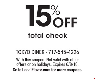 15% off total check. With this coupon. Not valid with other offers or on holidays. Expires 6/8/18. Go to LocalFlavor.com for more coupons.