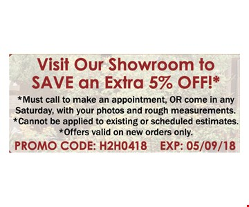 visit Our showroom to save an Extra 5% OFF1*