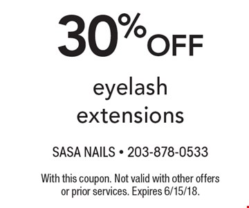 30% off eyelash extensions. With this coupon. Not valid with other offers or prior services. Expires 6/15/18.