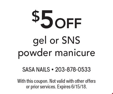 $5 off gel or SNS powder manicure. With this coupon. Not valid with other offers or prior services. Expires 6/15/18.
