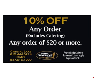 10% oFF Any Order (excludes catering). Expires 7/15/18.