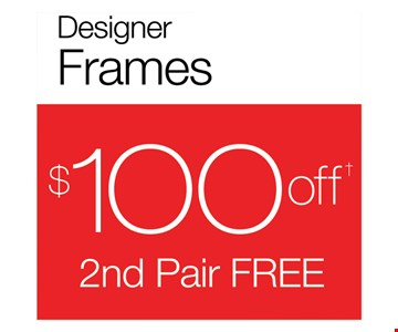 $100 off 2nd pair free
