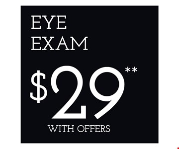 Eye Exam $29 with offers