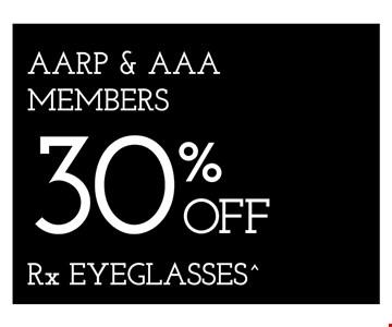 AARP & AAA Members 30% Off Rx Eyeglasses