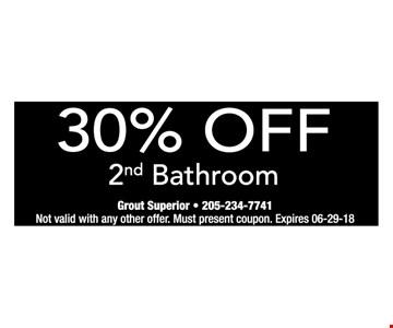 30% off 2nd bathroom