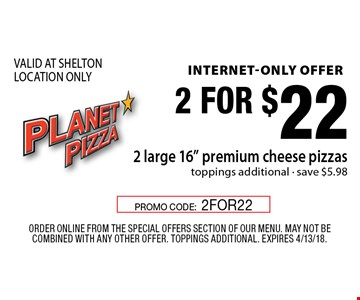 internet-only offer 2 for $22 2 large 16