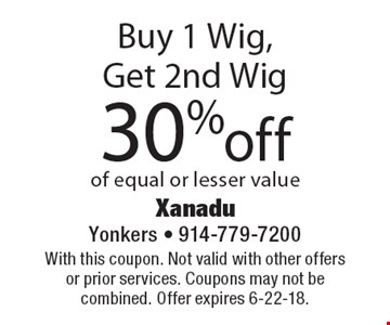 Buy 1 Wig, Get 2nd Wig 30% off of equal or lesser value. With this coupon. Not valid with other offers or prior services. Coupons may not be combined. Offer expires 6-22-18.