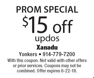 Prom Special $15 off updos. With this coupon. Not valid with other offers or prior services. Coupons may not be combined. Offer expires 6-22-18.
