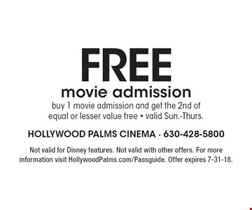 Free movie admission buy 1 movie admission and get the 2nd of 