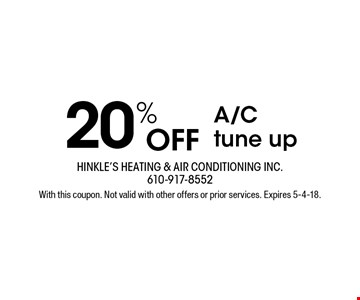20% OFF A/C tune up. With this coupon. Not valid with other offers or prior services. Expires 5-4-18.