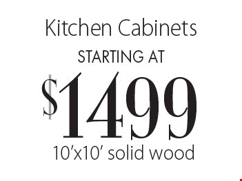 Kitchen Cabinets starting at $1499 10'x10' solid wood.