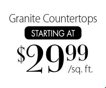 Starting at $29.99/sq. ft. Granite Countertops.