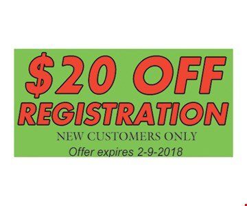 $20 Off Registration New Customers Only