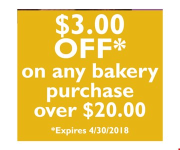 $3 off on any bakery purchase over $20