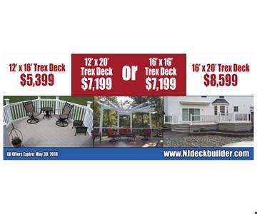 12'X16' PVC DECK $5,399 | 12' X 20' PVC DECK $7,199 | 16' X16' PVC DECK $7,199 | 16'X20' PVC DECK $8,599