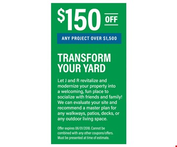 $150 Off Any Project Over $1,500