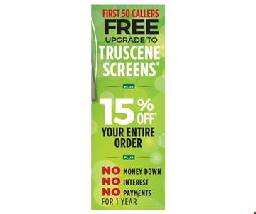 """Free upgrade to Truscene Screens. * Void where prohibited by law. Promotions may not be combined or used with prior purchases. Customer will receive 15% off list price and one Truscene screen upgrade for each window purchased. Promotion to be applied by sales representative at time of contract execution with 8 window minimum purchase. Available at time of initial visit only. Expires 10/15/2018. . (t) No Money Down, No Interest, No Payments applies if the balance is paid in full within 12 months. Renewal by Andersen of Eastern NY [RBA] is neither a broker nor a lender. Financing is provided by 3rd party lenders unaffiliated with RBA, under terms and conditions arranged directly between the customer and such lender, all subject to credit requirements, approval and satisfactory completion of finance documents. Finance terms advertised are estimates only. RBA does not assist with, counsel or negotiate financing other than providing customers an introduction to lenders interested in financing RBA customers. (x) RBA is not responsible for typos. Some Renewal by Andersen locations are independently owned and operated. """"Renewal by Andersen"""" and the Renewal by Andersen logo are registered trademarks of Andersen Corporation. All other marks where denoted are marks of Andersen Corporation. © 2018 Andersen Corporation."""