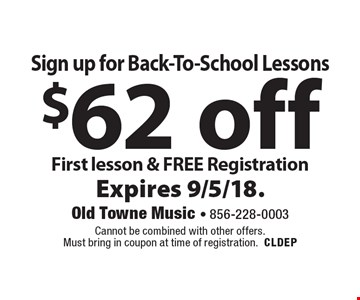 Sign up for Back-To-School Lessons $62 off First lesson & FREE Registration. Cannot be combined with other offers. Must bring in coupon at time of registration.CLDEP Expires 9/5/18.