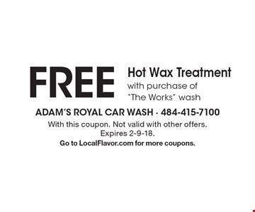 FREE Hot Wax Treatment with purchase of