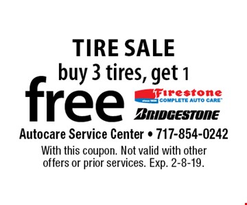 Tire sale buy 3 tires, get 1 free. With this coupon. Not valid with other offers or prior services. Exp. 2-8-19.