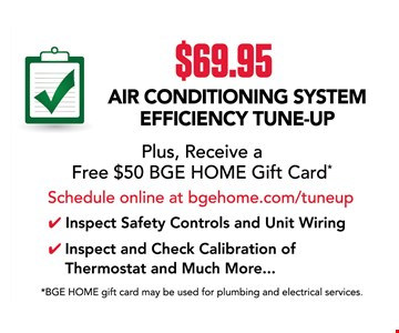 $69.95 air conditoning system efficiency tune-up