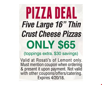 Buy any large pizza get a large thin crust cheese pizza free.