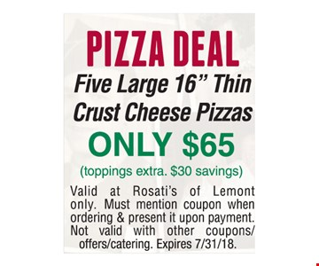 Pizza deal only $65