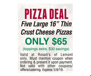 PIZZA DEAL Five Large 16