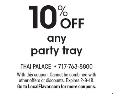 10% OFF any party tray. With this coupon. Cannot be combined with other offers or discounts. Expires 2-9-18.Go to LocalFlavor.com for more coupons.