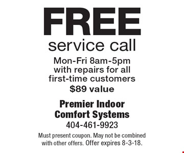 Free service call Mon-Fri 8am-5pm with repairs for all first-time customers $89 value. Must present coupon. May not be combined with other offers. Offer expires 8-3-18.