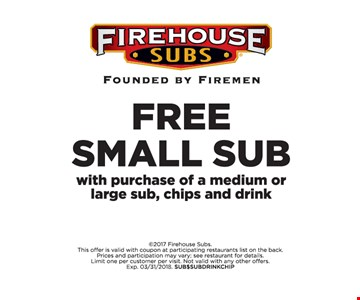 Free small sub with purchase of a medium or large sub, chips & drink.