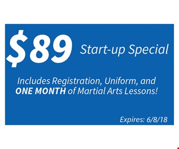 Includes registration, uniform, and one month of martial arts lessons.