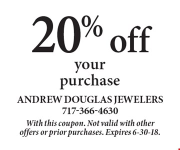 20% off your purchase. With this coupon. Not valid with other offers or prior purchases. Expires 6-30-18.