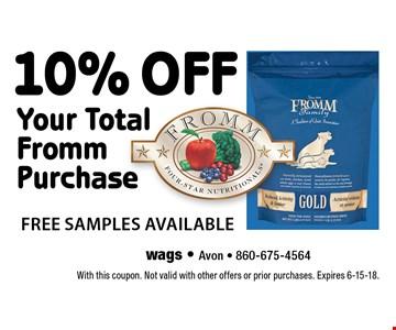 10% off Your Total Fromm Purchase. Free samples available. With this coupon. Not valid with other offers or prior purchases. Expires 6-15-18.