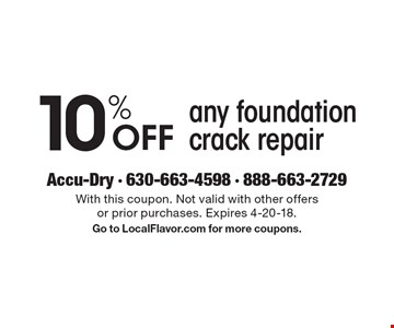 10% Off any foundation crack repair. With this coupon. Not valid with other offers or prior purchases. Expires 4-20-18.Go to LocalFlavor.com for more coupons.