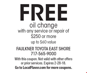 FREE oil change with any service or repair of$250 or more up to $60 value. With this coupon. Not valid with other offers or prior services. Expires 2-28-18. Go to LocalFlavor.com for more coupons.