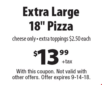 $13.99+tax Extra Large 18