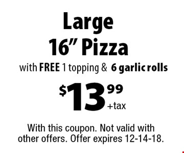 $13.99 +tax Large 16