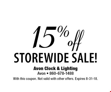 15% off storewide sale! With this coupon. Not valid with other offers. Expires 8-31-18.