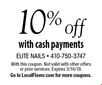 10% off with cash payments. With this coupon. Not valid with other offers or prior services. Expires 3/16/18. Go to LocalFlavor.com for more coupons.