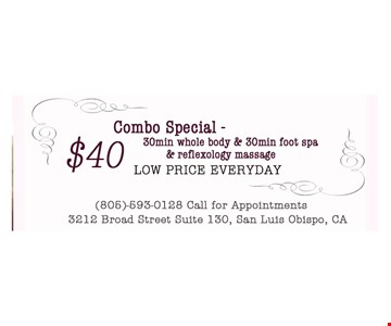 $40 combo special, 30 min whole body & 30 min foot spa & reflexology massage